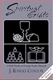 Spiritual Gifts, J. Robert Clinton, 0889650713