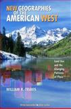 New Geographies of the American West 2nd Edition