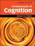 Fundamentals of Cognition 2nd Edition, Michael Eysenck, 1848720718