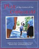 Play at the Center of the Curriculum, Nourot, Patricia Monighan and Scales, Barbara, 0137060718