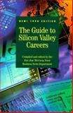 The Guide to Silicon Valley Careers 9780965320719