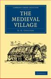 The Medieval Village, Coulton, G. G., 1108010717