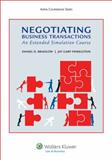 Negotiating Business Transactions : An Extended Simulation Course, Bradlow, Daniel D., 1454830719