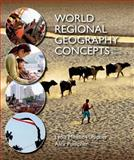 World Regional Geography Concepts, Pulsipher, Lydia Mihelic and Pulsipher, Alex, 1464110719