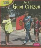 I Am a Good Citizen, Melissa Higgins, 1476540713