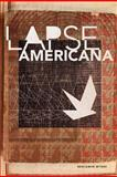 Lapse American, Benjamin Myers, 1935520717