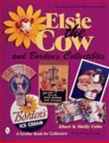 Elsie the Cow and Borden's Collectibles, Albert Coito and Shelly Coito, 0764310720