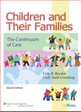 Children and Their Families : The Continuum of Care, Bowden, Vicky R. and Greenberg, Cindy S., 0781760720