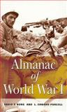 Almanac of World War I, David F. Burg and Edward L. Purcell, 0813120721