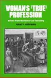"""Woman's """"True"""" Profession, , 091267072X"""