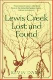 Lewis Creek Lost and Found, Dann, Kevin T., 1584650729