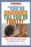 You're Grounded Till You're Thirty!, Judi Craig, 1588160726