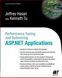 Performance Tuning and Optimizing ASP. NET Applications, Jeffrey Hasan and Kenneth Tu, 1590590724