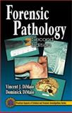 Forensic Pathology, Di Maio, Dominick J. and Di Maio, Vincent J. M., 084930072X