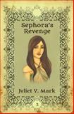 Sephora's Revenge, Juliet Y. Mark, 0991630726