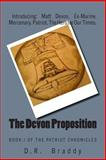 The Devon Proposition, D. Braddy, 1494310724