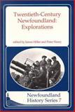 Twentieth Century Newfoundland, Peter Neary, 1550810723