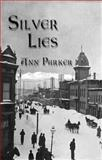 Silver Lies, Ann Parker, 1590580729