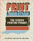 Print Liberation, Nick Paparone and Jamie Dillon, 1600610722