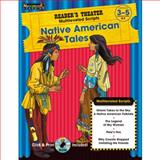 Native American Tales Grades 3-5 with CD-ROM : Reader's Theater Theme Collection, n/a, 1607190729
