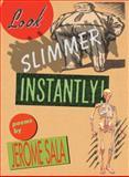 Look Slimmer Instantly!, Jerome Sala, 1932360727