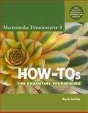 Macromedia Dreamweaver 8 How-Tos, David Karlins, 0321450728