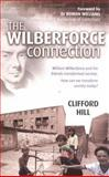 The Wilberforce Connection, Hill, Clifford, 0825460727