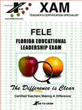 Florida Educational Leadership Exam, XAM Staff, 1581970722