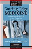 Cutting-Edge Medicine : What Psychiatrists Need to Know, Nada L. Stotland, 1585620726