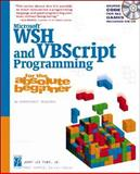 Microsoft WSH and VBScript Programming for the Absolute Beginner, Ford, Jerry Lee, 159200072X
