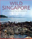 Wild Singapore, Ria Tan and Benjamin Lee, 1906780722