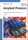 Amyloid Proteins : The Beta Sheet Conformation and Disease, , 352731072X