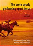 The acute poorly performing sport Horse, , 9086860729