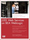J2EE Web Services on BEA WebLogic, Anagol-Subbarao, Anjali, 0131430726
