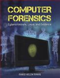 Computer Forensics : Cybercriminals, Laws, and Evidence, Maras, Marie-Helen, 1449600727