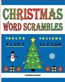 Christmas Word Scrambles, Carolyn Kivett, 1467970727