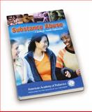 Substance Abuse : A Guide for Health Professionals, American Academy of Pediatrics Staff, 1581100728