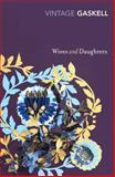 Wives and Daughters, Elizabeth Gaskell, 009954072X