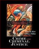 Demystifying Crime and Criminal Justice, , 0195330722