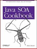 Java SOA Cookbook, Hewitt, Eben, 0596520727