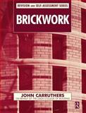 Brickwork, Carruthers, John, 0750650729