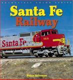 Santa Fe Railroad, Brian Solomon, 0760310726