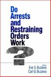 Do Arrests and Restraining Orders Work?, , 0803970722