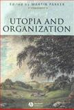 Utopia and Organization, , 1405100729