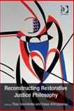 Reconstructing the Restorative Justice Philosophy,, 1409470725