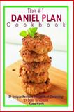 The #1 DANIEL PLAN Cookbook, Kiara Harris, 1495200728