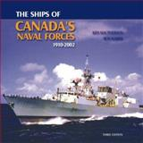 The Ships of Canada's Naval Forces, Ken Macpherson, 1551250721