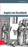 Argula Von Grumbach, Matheson, Peter, 3525550723