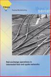 Hub Exchange Operations in Intermodal Hub-and-Spoke Networks, Y. Bontekoning, 9055840726