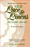 Old Lace and Linens, Maryanne Dolan, 0896890724
